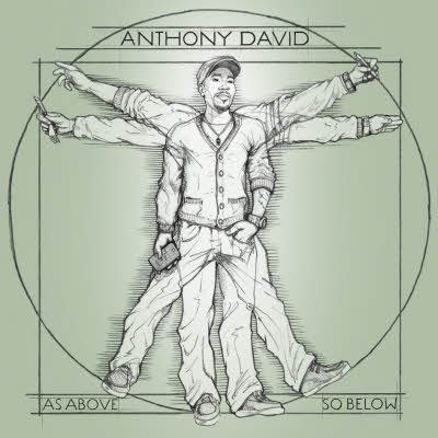 Anthony David - As Above So Below (2011)