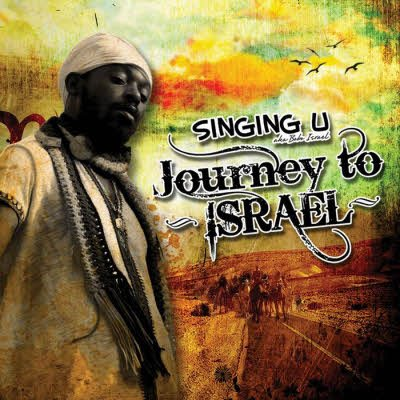 Singing U – Journey To Israel (2011)