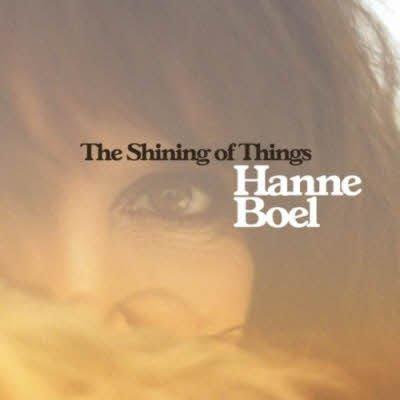 Hanne Boel – The Shining Of Things (2011)