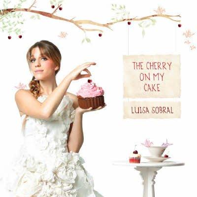 Luisa Sobral - The Cherry On My Cake (2011)