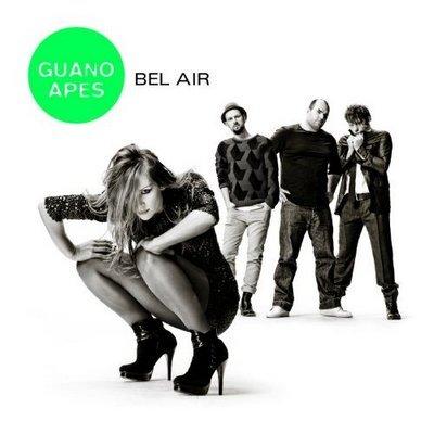 Guano Apes - Bel Air (2011)
