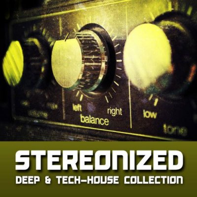 Stereonized - Deep & Tech House Collection (2011)
