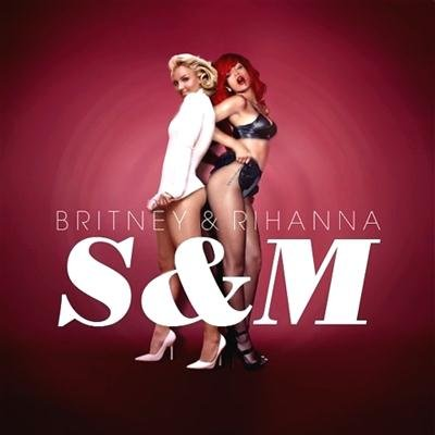 Britney & Rihanna - S&M (2011)