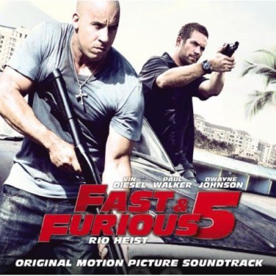 OST Форсаж 5 / Fast and Furious 5: Rio Heist / Fast Five (2011)