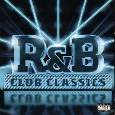 R&B Club Classics (2011)