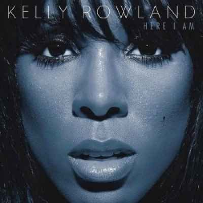Kelly Rowland – Here I Am (2011)