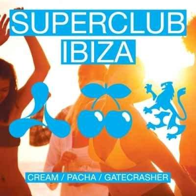 Superclub Ibiza: Cream Pacha Gatecrasher (2011)