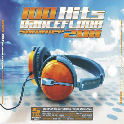 100 hits dancefloor summer 2011 for 100 hits dance floor