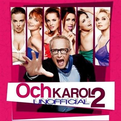 OST - Ох, Кароль 2 / Och, Karol 2 (Unofficial) (2011)
