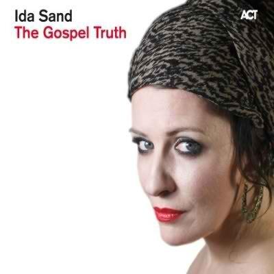 Ida Sand - The Gospel Truth (2011)