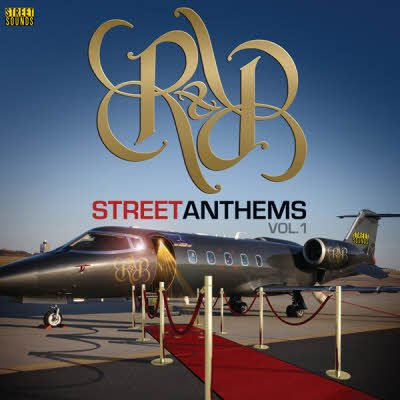 R&B Street Anthems Vol.1 (2011)