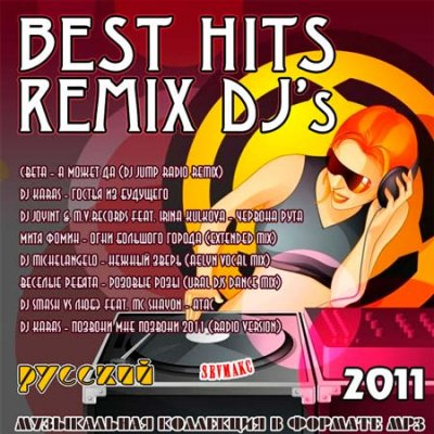 Best Hits Remix DJ's Русский (2011)