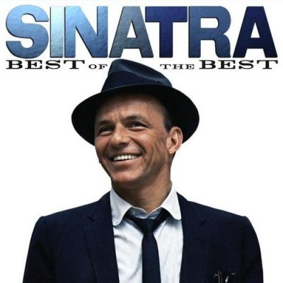 Frank Sinatra - Sinatra: Best of the Best (2011)