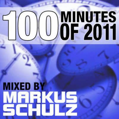 100 Minutes Of 2011 (Selected And Mixed By Markus Schulz) (2011)