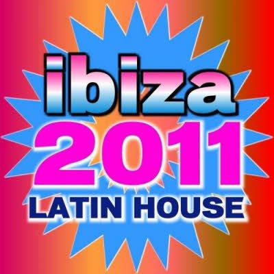 Ibiza 2011 Latin House