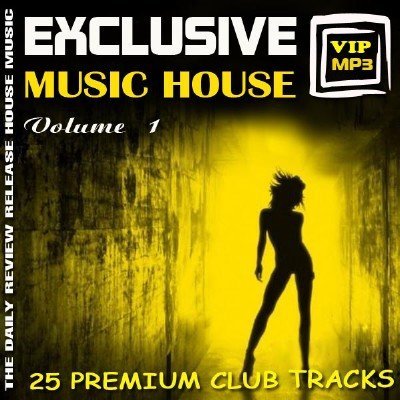 Exclusive music house Vol.1 (2012)