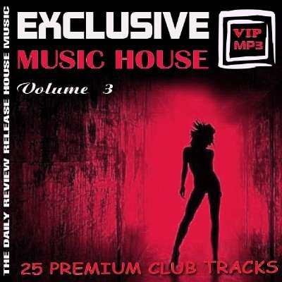 Exclusive music house Vol.3 (2012)