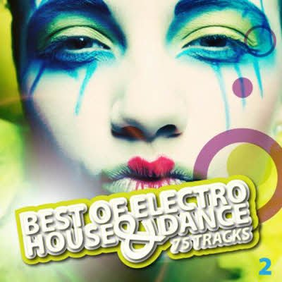 Best Of Electro House & Dance (2011)
