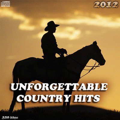 Unforgettable Country Hits (2012)