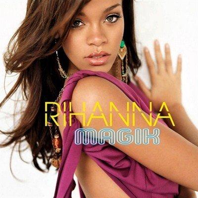 Rihanna - Magik (2012)