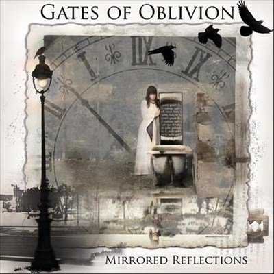 Gates of Oblivion - Mirrored Reflections (2012)