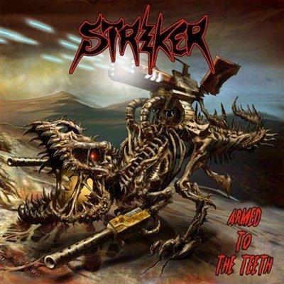 Striker - Armed To The Teeth (2012)