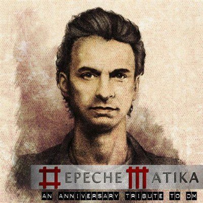 DepecheMatika. An Anniversary Tribute To Depeche Mode (2012)