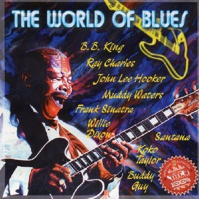 The World Of Blues (2012)