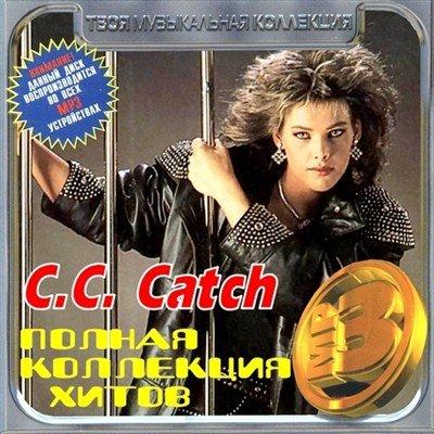 C.C. Catch - Полная коллекция хитов (2012)