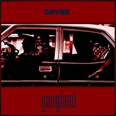 Shyne - Gangland (2012)