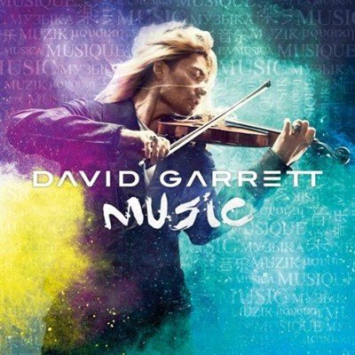 David Garrett - Music [Deluxe Edition] (2012)