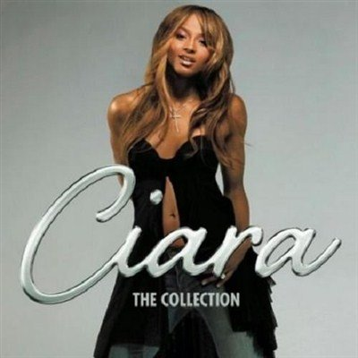 Ciara - The Collection (2012)