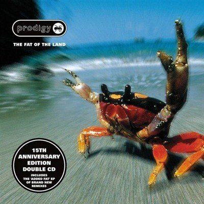 The Prodigy - The Fat Of The Land. 15th Anniversary (2012)