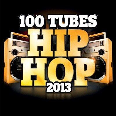 100 Tubes Hip Hop 2013