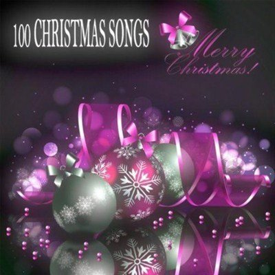 100 Christmas Songs (2012)
