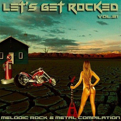 Let's Get Rocked vol.21 (2013)