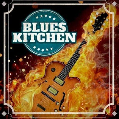 Blues Kitchen (2012)
