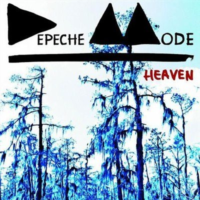 Depeche Mode - Heaven [Maxi-Single] (2013)