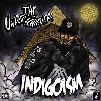 The Underachievers - Indigoism (2013)