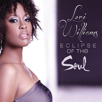 Lori Williams - Eclipse of the Soul (2012)