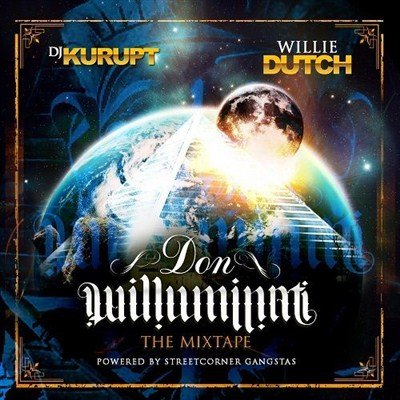 Willie Dutch - Don Willuminati (2013)