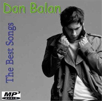 Dan Balan - The Best Songs (2013)