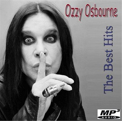 Ozzy Osbourne - The Best Hits (2013)