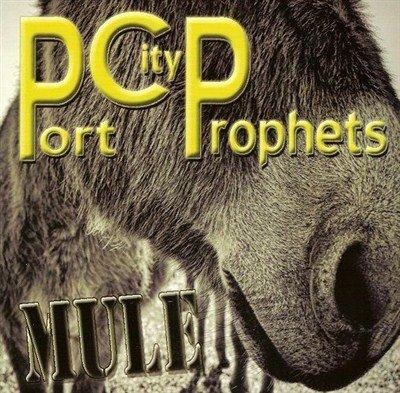 Port City Prophets - Mule (2013)