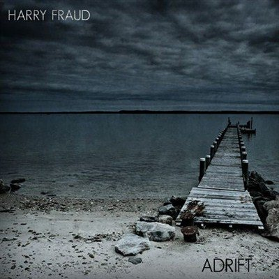 Harry Fraud - Adrift (2013)