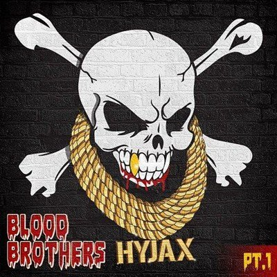 Hyjax - Blood Brothers (2013)