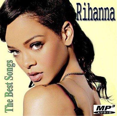 Rihanna - The Best Songs (2013)
