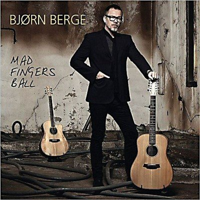Bjorn Berge - Mad Fingers Ball (2013)