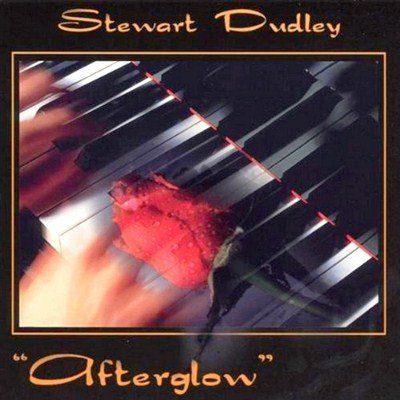 Stewart Dudley - Afterglow (2006)