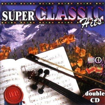 Super Classic Hits (2006)